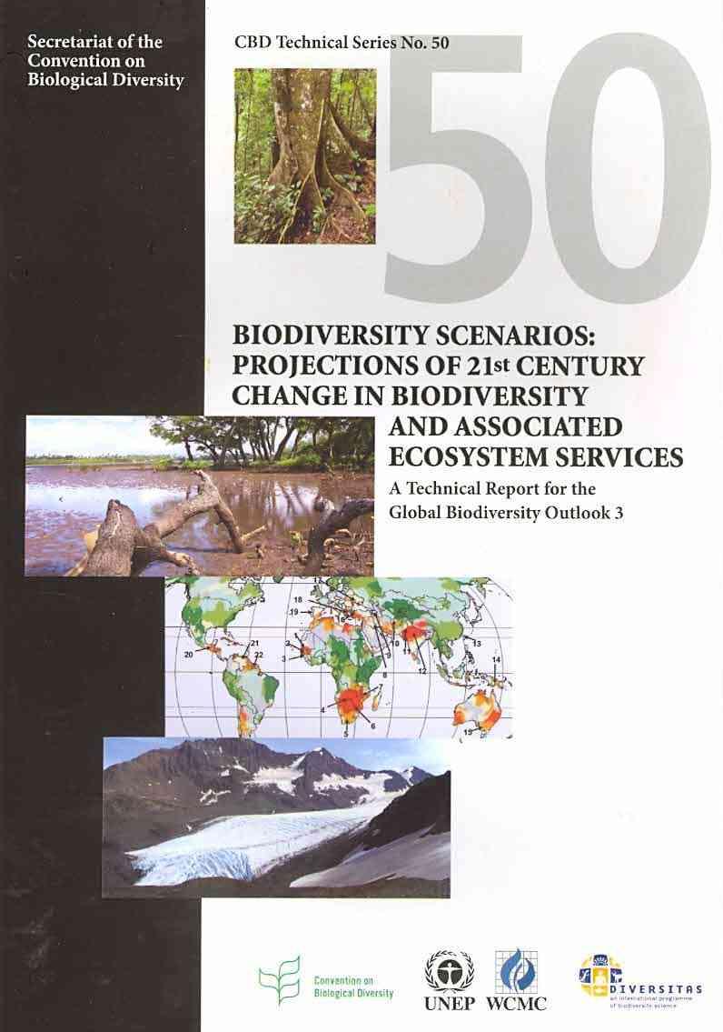 Biodiversity Scenarios By Leadley, Paul/ Pereira, Henrique Miguel/ Alkemade, Rob/ Agard, John (CON)/ Araujo, Andrew (CON)